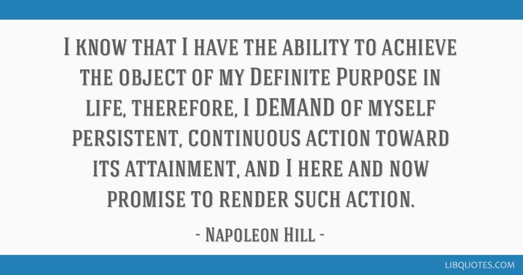 Napoleon Hill's definition of persistence.
