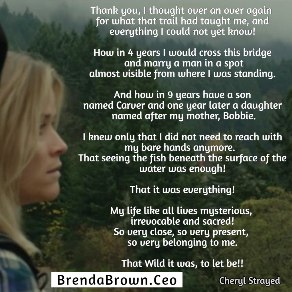 Cheryl Strayed words at end of her journey in the movie Wild