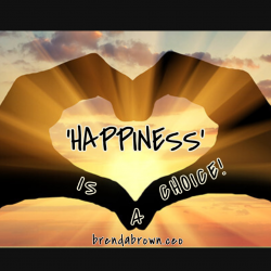 Happiness is a Choice #brendabrownceo #masterkey