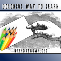 Colorful way to learn is using Index cards and crayons for training new and good habits.