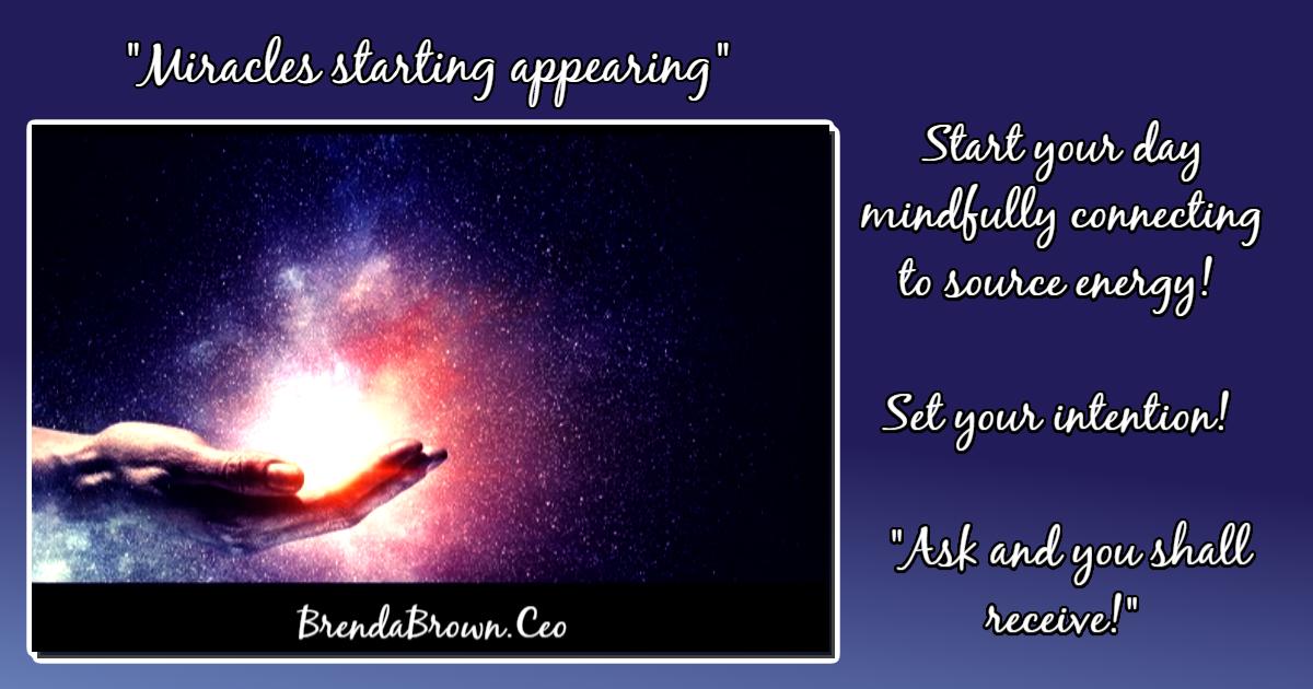 Miracles-starting-appearing-brendabrownceo-masterkeyexperience-mke-prevailworldwide-betterbeliefs