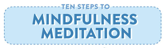 ten steps to mindful meditation