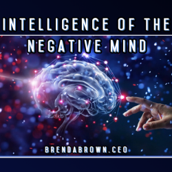 Intelligence-of-the-Negative-Mind-brendabrownceo-masterkeyexperience-mke-prevailworldwide. cover