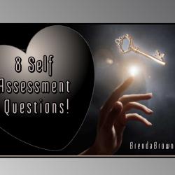 8-Self-Assessment-Questions-brendabrownceo-masterkeyexperience-mke-prevailworldwide-betterbeliefs