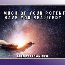 How-much-of-your-potential-have-you-realized-brendabrownceo-masterkeyexperience